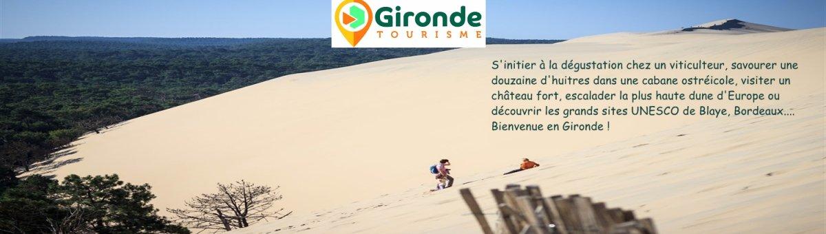 Découvrez la Gironde